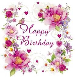 happy birthday flower card messages 78 best images about happy birthday hearts on