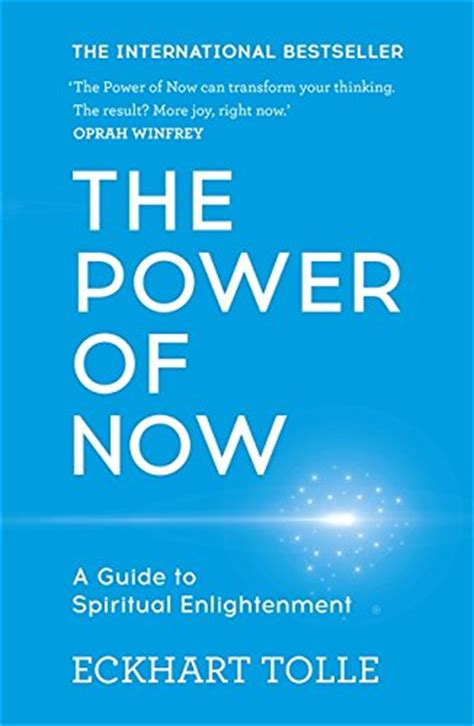 the power of now 0340733500 eckhart tolle the power of now a guide to spiritual enlightenment reviews compare best mind