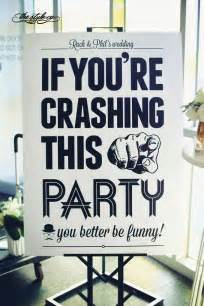 Wedding Sayings For Signs Best 25 Funny Wedding Signs Ideas Only On Pinterest Wedding Bar Signs Open Bar Wedding And
