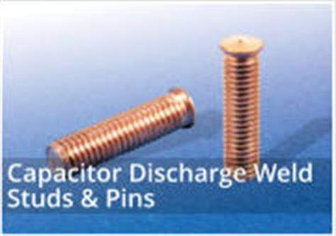 capacitor discharge weld pins capacitor discharge and projection weld fasteners