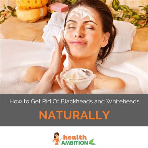 how to get rid of blackheads whiteheads zits acne fast how to get rid of blackheads and whiteheads naturally