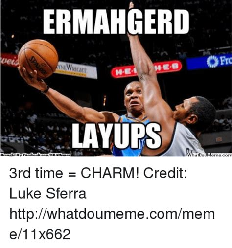 Will 3rd Time Be Charm For And Rehab by Ermahgerd He Layups Begaaht Be Nbamemes Ofro