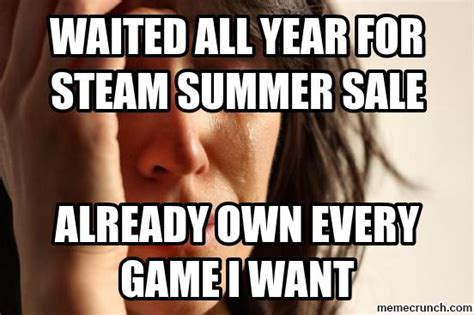 Steam Memes - waited all year for steam summer sale
