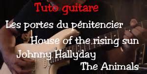 tuto guitare chanson facile les portes du p 233 nitencier