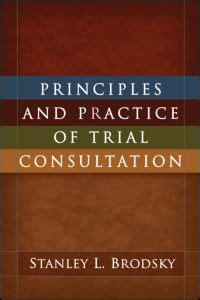 book review principles and practice of trial consultation
