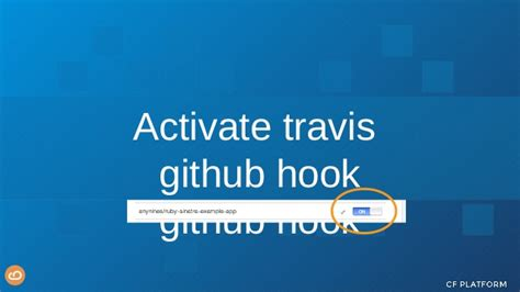 github hooks tutorial continuous deployment with cloud foundry github and travis ci