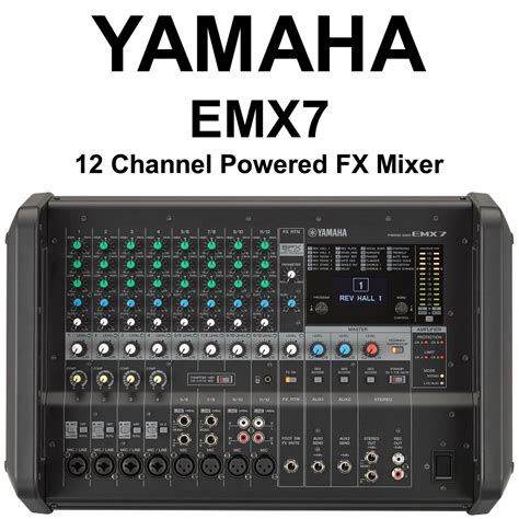 Power Mixer Yamaha 12 Channel yamaha emx7 12 channel 1440w powered fx mixer with