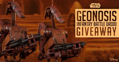 Star Wars Giveaway - star wars geonosis droids giveaway sideshow collectibles
