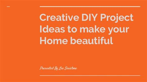ideas to make your home beautiful creative diy project ideas to make your home beautiful