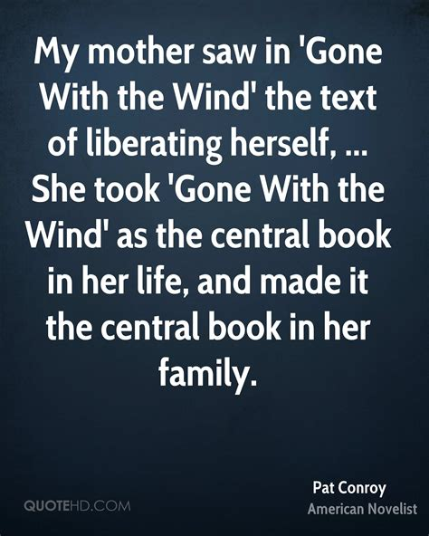 biography text about mother pat conroy quotes quotehd