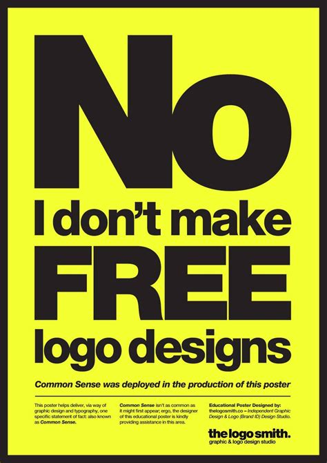 free design never tell the world quot no i don t make free logo designs quot poster for download