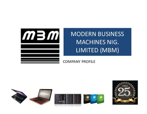 For Business 1 Rachmell Vazokiray Limited modern business machines limited mbm company profile