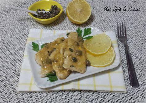 come cucinare i petti di pollo al limone petto di pollo al limone con capperi una spia in cucina