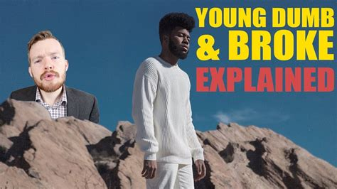 download mp3 young dumb and broke khalid young dumb and broke lyrics meaning explained