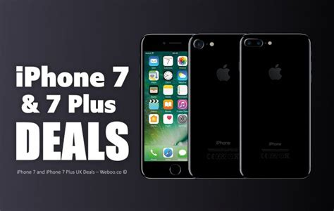iphone 7 and iphone 7 plus uk deals weboo