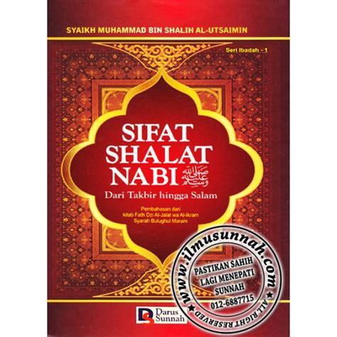 Sifat Shalat Nabi Jilid 3 Edisi Lengkap sifat ibadah nabi shallallahu alaihi wa sallam