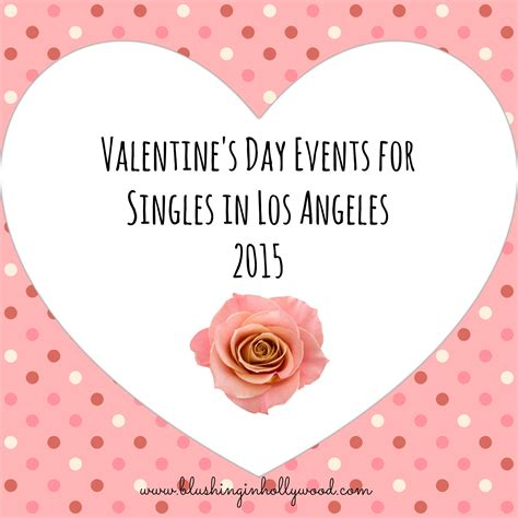 s day ideas and events for singles in la