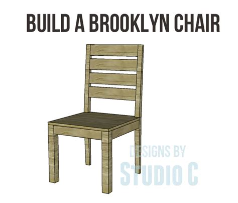 Build A Brooklyn Chair Designs By Studio C How To Build Dining Room Chairs