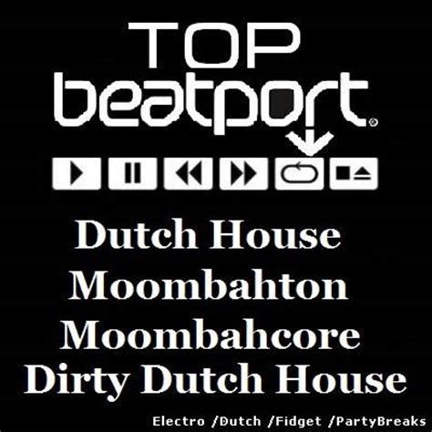 dirty dutch house music free download dutch house music vol 550 top moombahton music party