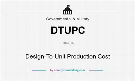 definition design to cost what does dtupc mean definition of dtupc dtupc stands