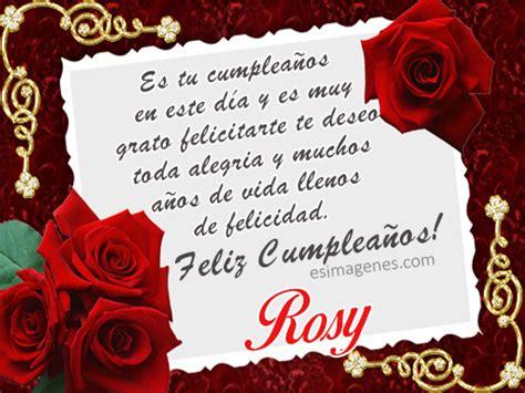 imagenes de feliz cumpleaños rosy feliz cumplea 241 os rosy im 225 genes tarjetas postales con