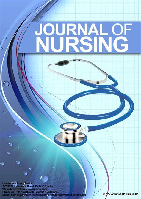 peer reviewed nursing and health care journal nursing impact factor journal of nursing lawarencepress