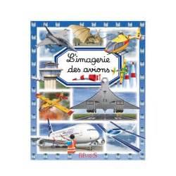 l imagerie des avions un livre pour d 233 couvrir le monde de