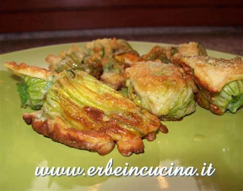 fiori zucchina ripieni erbe in cucina ricetta fiori di zucchina ripieni