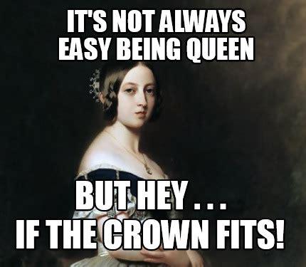 The Queen Meme - top queen meme