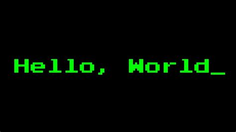 hello world hello world the starting of a programmer technophenia