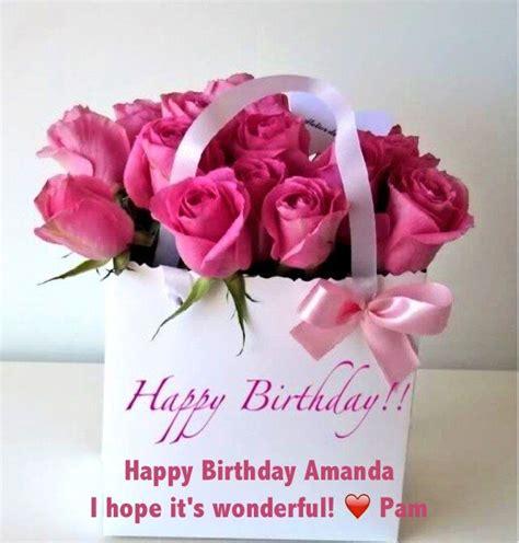 Happy Birthday Amanda And Leona by 17 Best Images About Happy Birthday Amanda On