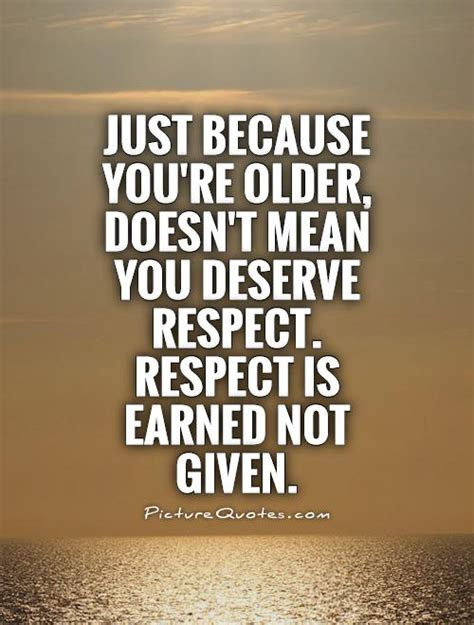 Respect Quotes Respect Quotes For The Elderly Quotesgram