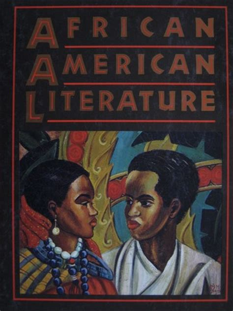 themes in black american literature holt rinehart winston textbook and beyond k 12