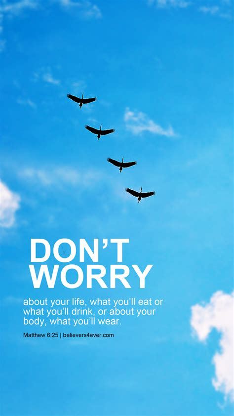 wallpaper for iphone 6 christian matthew 6 25 don t worry life mobile wallpaper