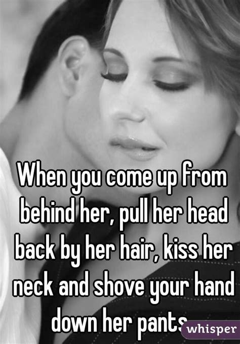 how to pull my hair back like yoland foster step by step when you come up from behind her pull her head back by
