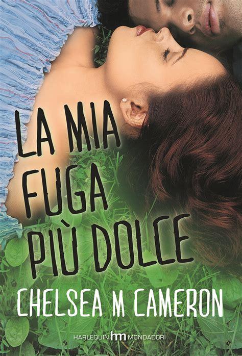 libro la pi amata italian la mia fuga pi 249 dolce trama e recensione roba da donne