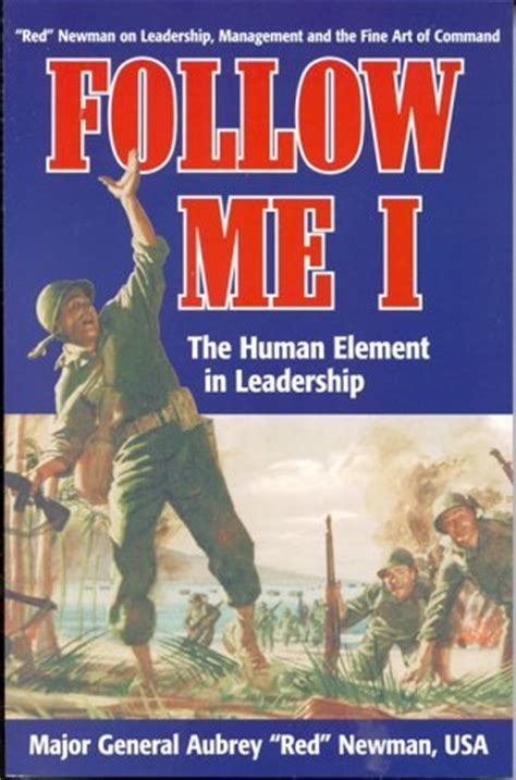 human element volume 1 books follow me i the human element in leadership follow me