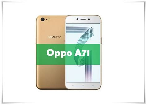 Harga Samsung J2 Pro Area Gorontalo spesifikasi hp oppo a71 2018