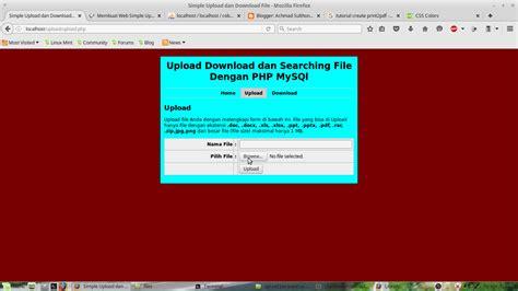 cara membuat form upload dan download file dengan php membuat form upload download dan searching file dengan php