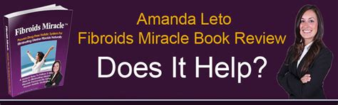 The Miracle Book Review Amanda Leto Fibroids Miracle Book Sujis Ben Review Does It Help