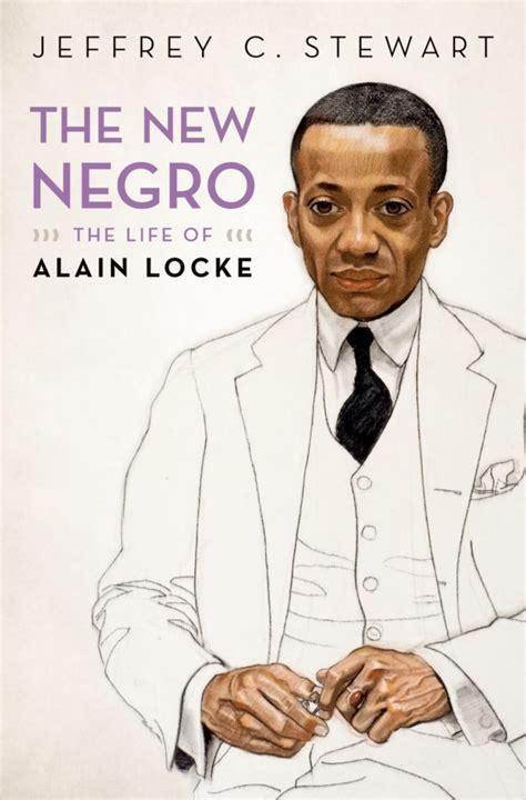 the new negro the of alain locke books the new negro a new book on black philosopher alain locke