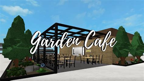 Welcome To Cafe welcome to bloxburg garden cafe roblox
