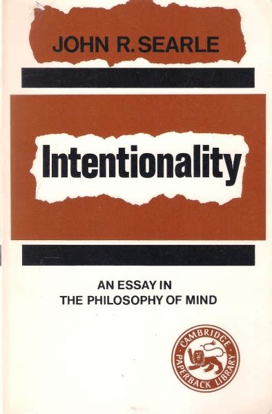 Searle 1969 Speech Acts An Essay In The Philosophy Of Language by Intentionality An Essay In The Philosophy Of Mind бук архе