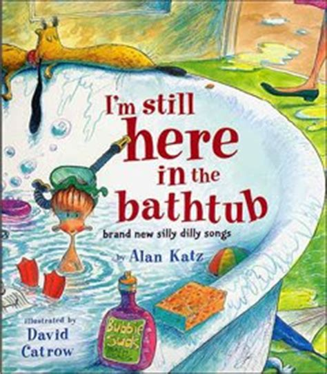 i m still here books miss millson s book nook i m still here in the bathtub