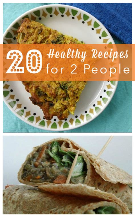 cooking for two 20 healthy recipes for two people