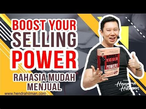 Boost Your Selling Power coach hendra hilman quot boost your selling power quot rahasia