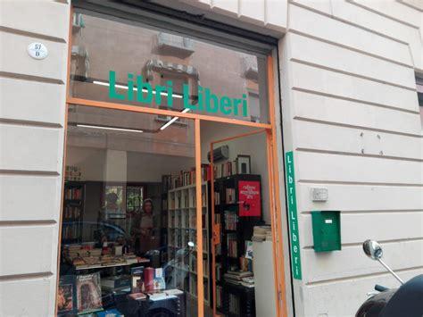 libreria libri liberi libromania intervista alla libreria libri liberi tropismi