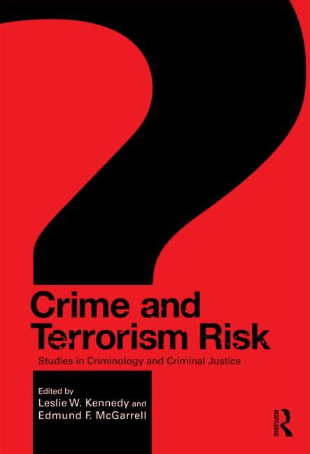 introductory criminology the study of risky situations books crime and terrorism risk studies in criminology and