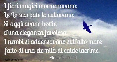 illuminazioni rimbaud poesie famose di arthur rimbaud frasi mammafelice