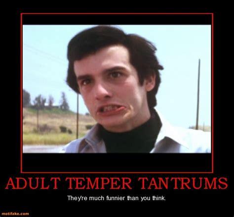 Tantrum Meme - tantrum funny man quotes quotesgram